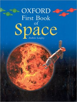 Oxford First Book of Space