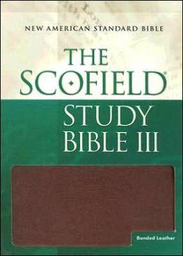 The Scofieldi'A Study Bible III, NASB: New American Standard Bible