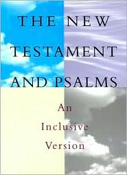 New Testament and Psalms: Inclusive Version, hardcover