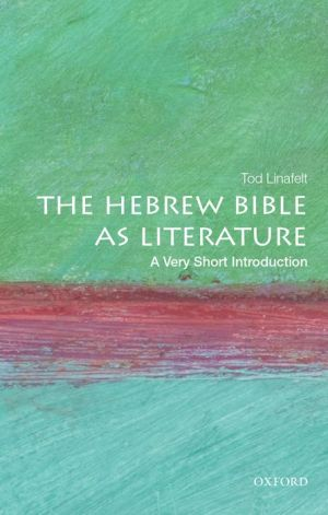 The Old Testament as Literature: A Very Short Introduction