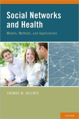 Social Networks and Health: Models, Methods, and Applications