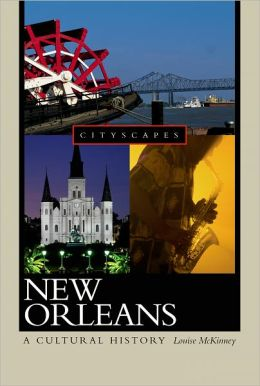 New Orleans: A Cultural History