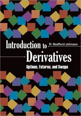 Introduction to Derivatives: Options, Futures, and Swaps
