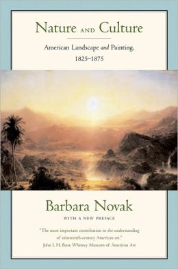Nature and Culture: American Landscape and Painting, 1825-1875
