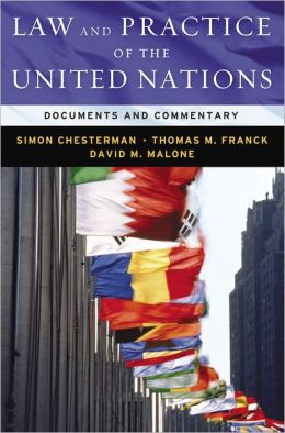 Law and Practice of the United Nations: Documents and Commentary