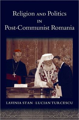 Religion and Politics in Post-Communist Romania