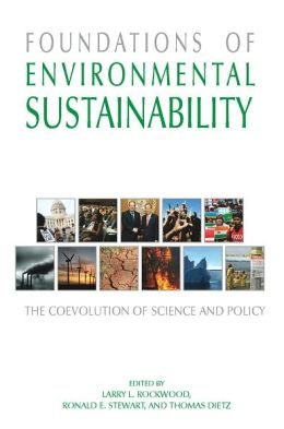 Foundations of Environmental Sustainability: The Co-Evolution of Science and Policy
