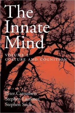 The Innate Mind: Volume 2: Culture and Cognition