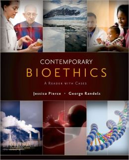 Contemporary Bioethics: A Reader with Cases