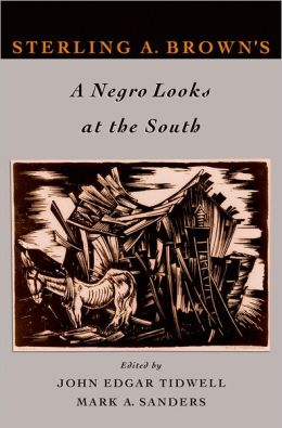 Sterling Brown's A Negro Looks at the South