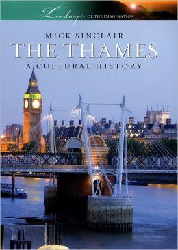 The Thames: A Cultural History