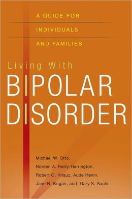 Living with Bipolar Disorder: A Collaborative Care Approach for Individuals and Families