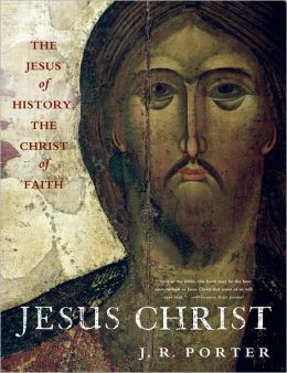 Jesus Christ: The Jesus of History, the Christ of Faith