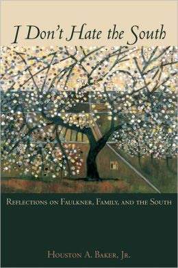 I Don't Hate the South: Reflections on Faulkner, Family, and the South