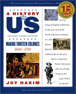 Making Thirteen Colonies: 1600-1740 A History of US Book 2