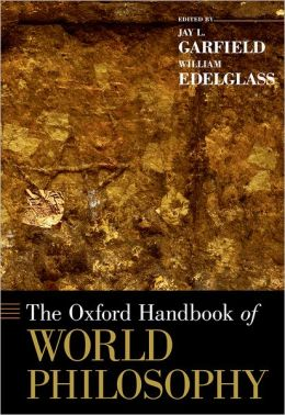 The Oxford Handbook of World Philosophy
