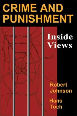 Crime and Punishment: Inside Views