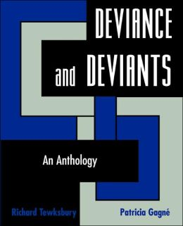 Deviance and Deviants: An Anthology