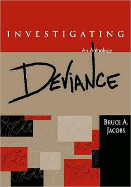 Investigating Deviance: An Anthology
