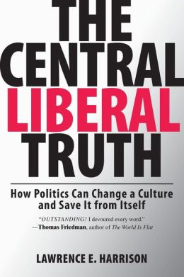 Central Liberal Truth: Culture Matters, Culture Changes