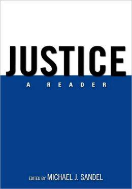 Justice: A Reader