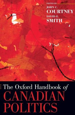 The Oxford Handbook of Canadian Politics