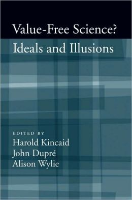 Value-Free Science : Ideal or Illusion?: Ideal or Illusion?
