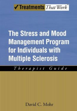 The Stress and Mood Management Program for Individuals With Multiple Sclerosis: Therapist Guide