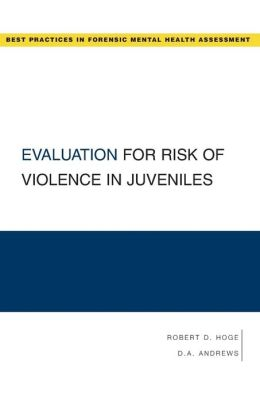 Evaluation for Risk of Violence in Juveniles