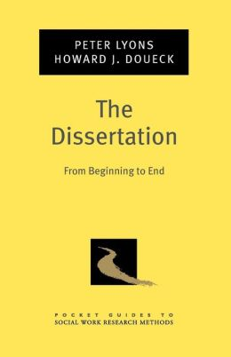The Dissertation: From Beginning to End
