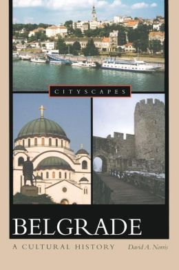 Belgrade: A Cultural History
