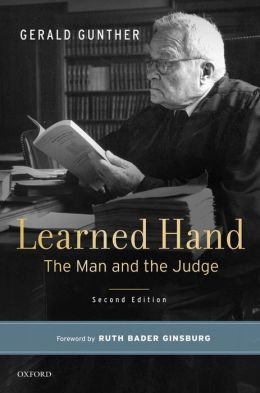 Learned Hand: The Man and the Judge