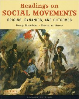Readings on Social Movements: Origins, Dynamics, and Outcomes