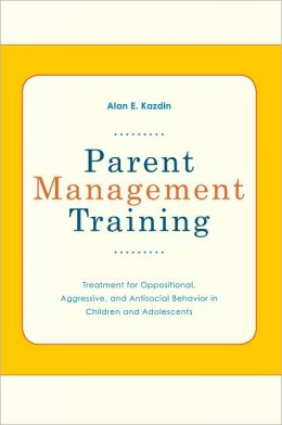 Parent Management Training: Treatment for Oppositional, Aggressive, and Antisocial Behavior in Children and Adolescents