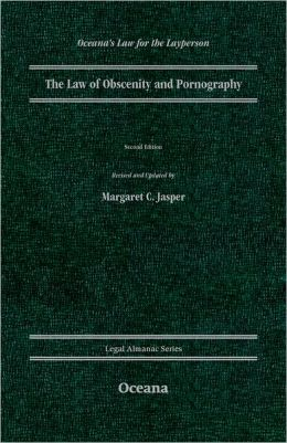 The Law of Obscenity and Pornography