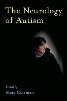 The Neurology of Autism