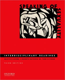 Speaking of Sexuality: Interdisciplinary Readings