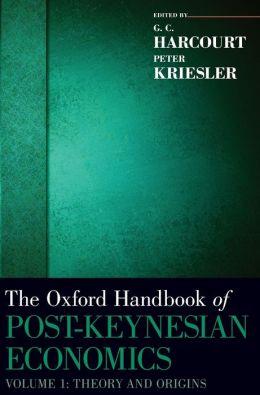 The Oxford Handbook of Post-Keynesian Economics, Volume 1: Theory and Origins