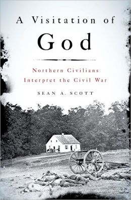 A Visitation of God: Northern Civilians Interpret the Civil War