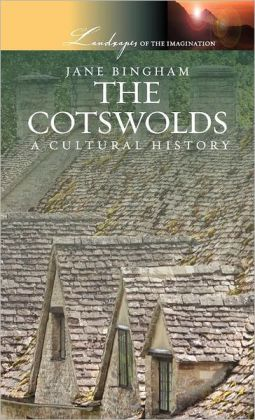 The Cotswolds: A Cultural History