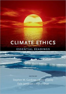 Climate Ethics: Essential Readings