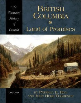British Columbia: Land of Promises