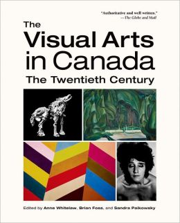 The Visual Arts in Canada: The Twentieth Century