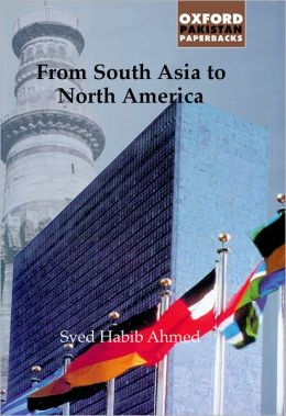 From South Asia to North America: An Autobiography 1915-2000