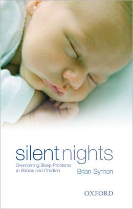 Silent Nights: Overcoming Sleep Problems in Babies and Children