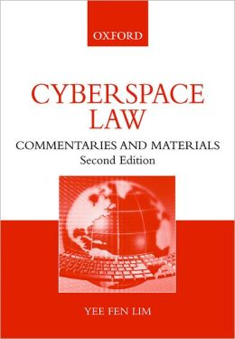 Cyberspace Law: Commentaries and Materials