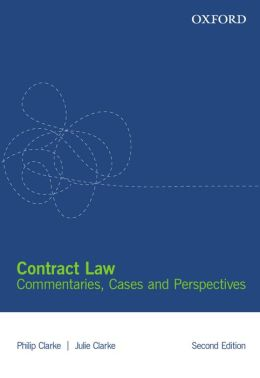 Contract Law: Commentaries, Cases and Perspectives 2e