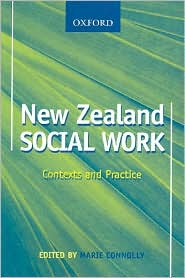 New Zealand Social Work: Context and Practice