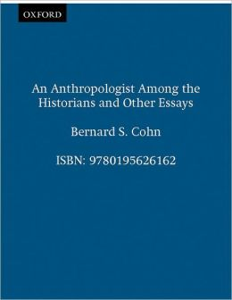 An Anthropologist Among the Historians and Other Essays (Oxford India Paperbacks Series)