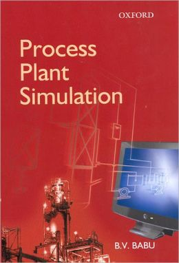Process Plant Simulation: includes CD-ROM
